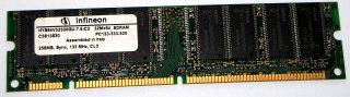 256 MB SD-RAM 168-pin PC-133U non-ECC  CL3  Infineon HYS64V32300GU-7.5-C2