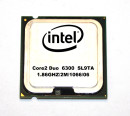 Intel Core2Duo E6300 SL9TA   CPU  2x1.86 GHz 1066 MHz FSB...